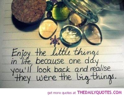 life enjoy little things.jpg